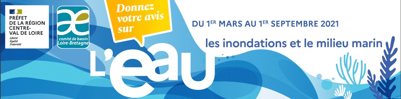 Une consultation sur l'eau et les inondations – projet de SDAGE et de PGRI Loire-Bretagne